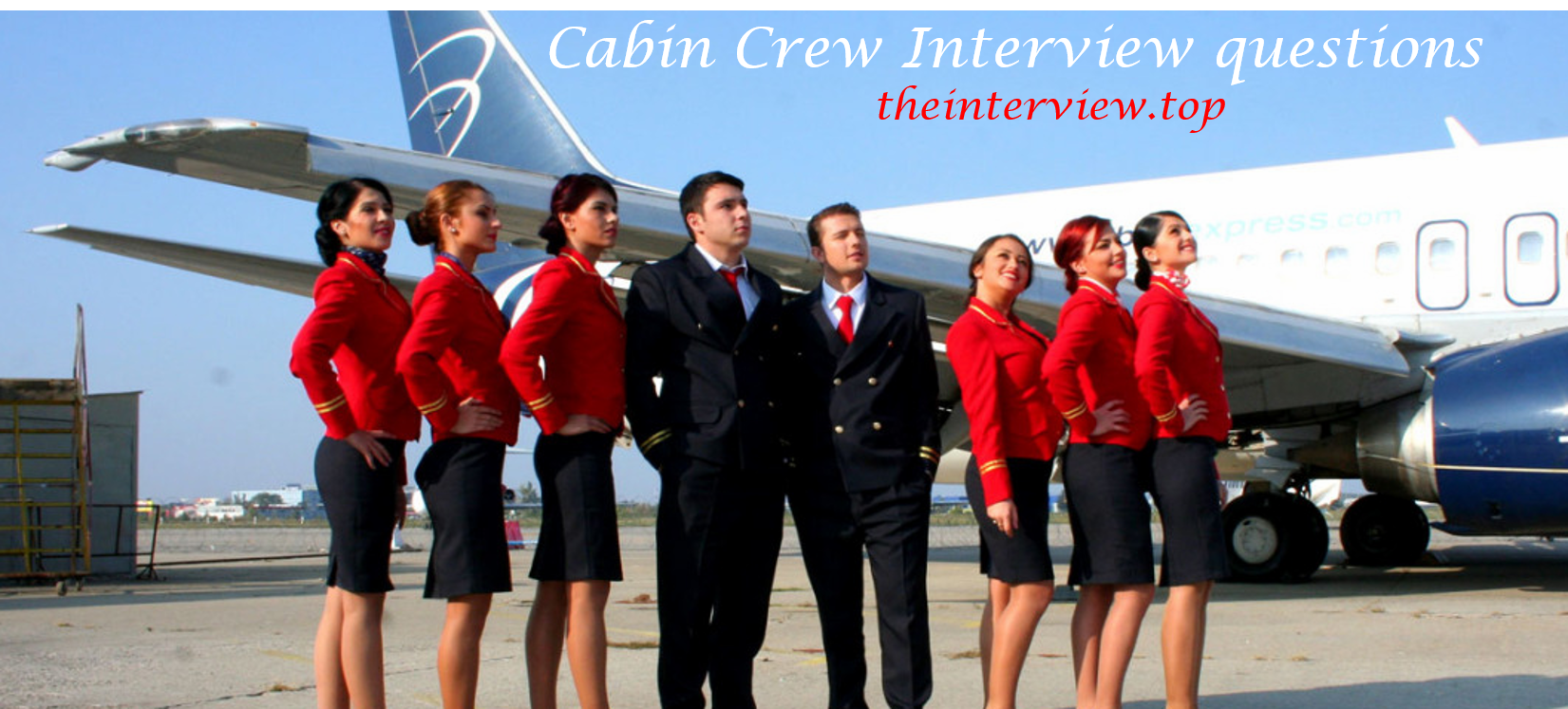 cabin crew interview questions and answers interview questions
