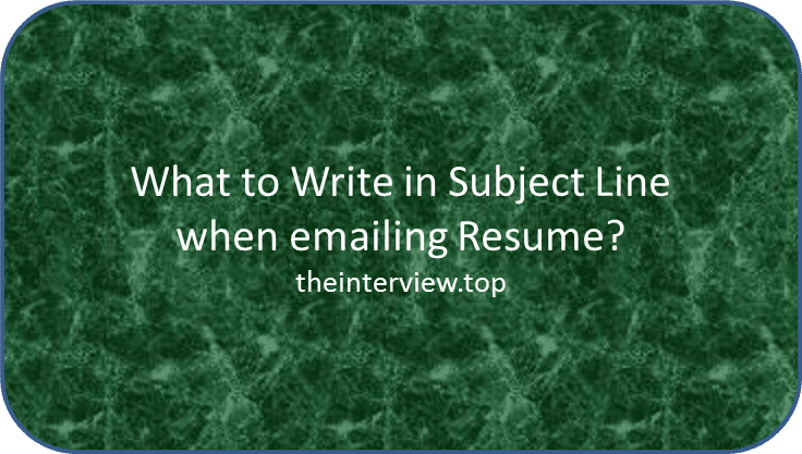 What To Write In Subject Line When Emailing Resume For Freshers