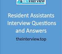 Resident assistants interview questions and answers