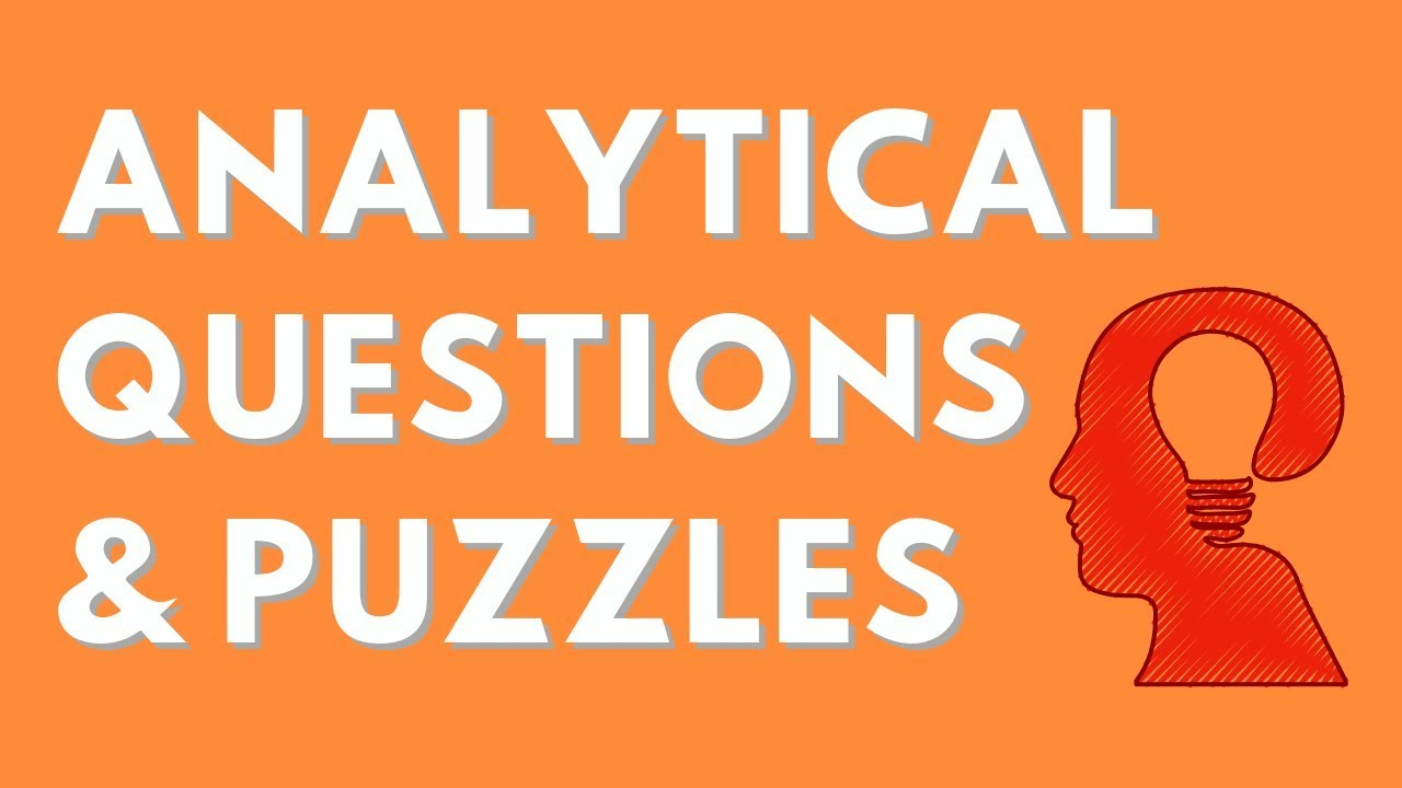 Analytical puzzles for interview with answers