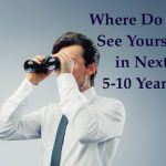 what are your career objectives over the next 10 years