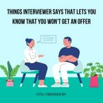 things interviewer says that you wont get an offer